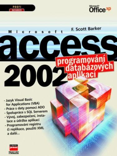 Scott F. Barker: Microsoft Access 2002 Programování databázových aplikací cena od 633 Kč
