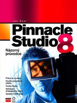 Jan Ozer: Pinnacle Studio 8 for Windows cena od 311 Kč