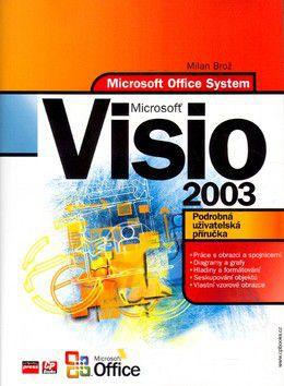 Milan Brož: Microsoft Office Visio 2003 cena od 219 Kč