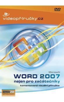 Kolektiv: Videopříručka Word 2007 nejen pro začátečníky - DVD cena od 234 Kč