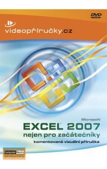 Kolektiv: Videopříručka Excel 2007 nejen pro začátečníky - DVD cena od 230 Kč