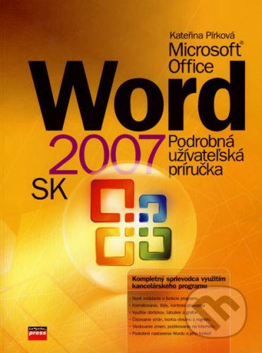 Kateřina Pirková: Word 2007 SK cena od 145 Kč