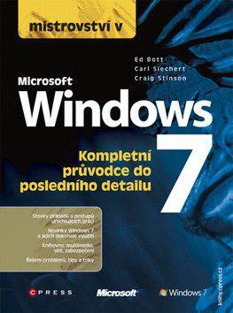 Ed Bott: Mistrovství v Microsoft Windows 7 cena od 417 Kč