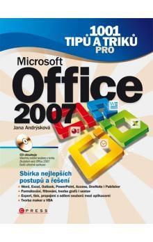 Jana Andrýsková: 1001 tipů a triků pro Microsoft Office 2007 cena od 290 Kč