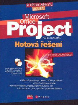 Karel Hyndrák: Microsoft Office Project - hotová řešení cena od 312 Kč