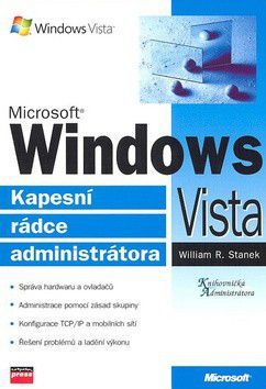 William R. Stanek: Microsoft Windows Vista cena od 297 Kč