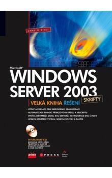 Annette Stolz: Microsoft Windows Server 2003 Skripty cena od 344 Kč