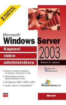 William R. Stanek: Microsoft Windows Server 2003 cena od 375 Kč