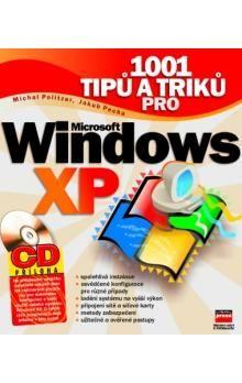 Jakub Pecha: 1001 tipů a triků pro Microsoft Windows XP + CD cena od 222 Kč