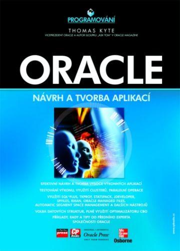 Thomas Kyte: Oracle cena od 701 Kč