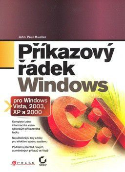 John Paul Mueller: Příkazový řádek Windows cena od 538 Kč