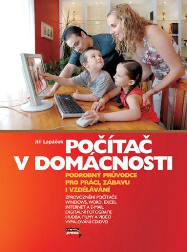 Jiří Lapáček: Počítač v domácnosti cena od 210 Kč