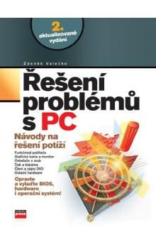 Zdeněk Valečko: Řešení problémů s PC cena od 232 Kč
