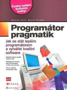 David Thomas: Programátor pragmatik cena od 0 Kč