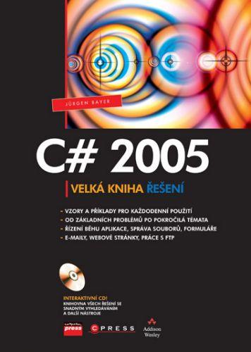 Jürgen Bayer: C# 2005 cena od 594 Kč