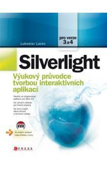 Ĺuboslav Lacko: Silverlight cena od 416 Kč