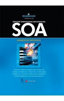 Thomas Erl: SOA Servisně orientovaná architektura cena od 673 Kč