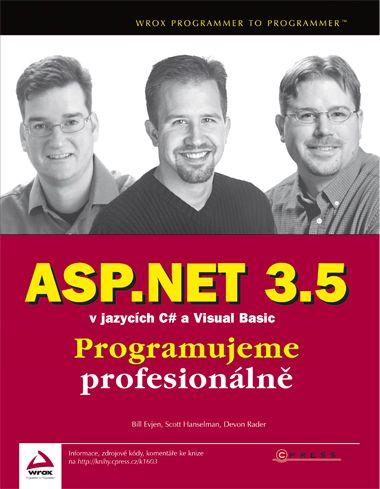 Bill Evjen, Scott Hanselman: ASP.NET 3.5 v jazycích C# a Visual Basic cena od 380 Kč