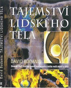 David Bodanis: Tajemství lidského těla cena od 189 Kč