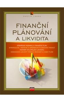 Martin Landa: Finanční plánování a likvidita cena od 170 Kč