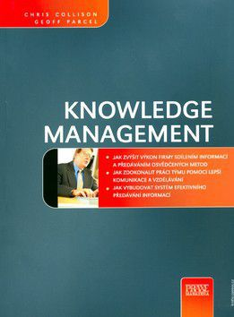 Chris Collison; Geoff Parcell: Knowledge management cena od 363 Kč