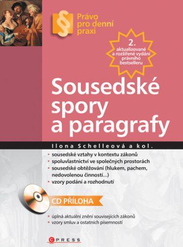 Ilona Schelleová: Sousedské spory a paragrafy cena od 209 Kč