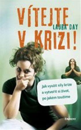 Laura Day: Vítejte v krizi cena od 179 Kč