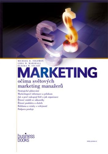Elnora W. Stuart, Greg W. Marshall, Michael R. Solomon: Marketing cena od 874 Kč