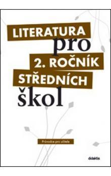 Taťána Polášková: Literatura pro 2. ročník SŠ - učebnice cena od 205 Kč