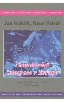 René Petráš, Jan Kuklík: Nadnárodní integrace v Evropě cena od 165 Kč