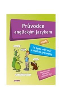 Aleš Leznar, Juraj Belán: Průvodce anglickým jazykem aneb … cena od 198 Kč
