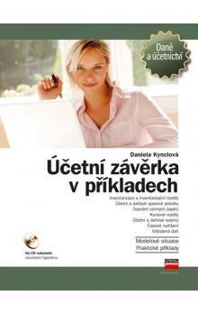 Daniela Kynclová: Účetní závěrka v příkladech cena od 314 Kč