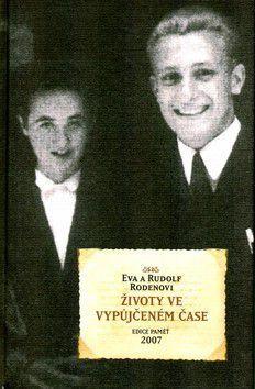 Eva Rodenová, Rudolf Roden: Životy ve vypůjčeném čase cena od 151 Kč