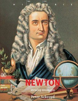 Peter Ackroyd: Newton - stručný životopis cena od 199 Kč