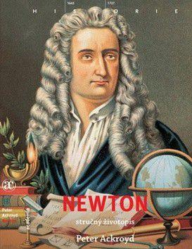 Peter Ackroyd: Newton cena od 0 Kč