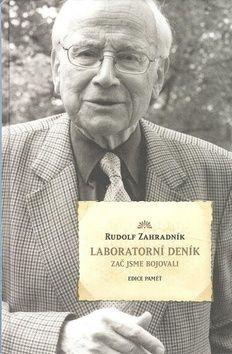 Rudolf Zahradník: Laboratorní deník cena od 431 Kč
