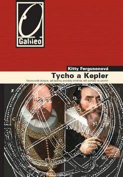 Kitty Ferguson: Tycho a Kepler cena od 0 Kč