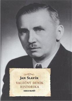 Jan Slavík: Válečný deník historika cena od 222 Kč