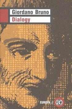 Giordano Bruno: Dialogy cena od 0 Kč
