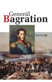 Pavel Benedikt Elbl: Generál Bagration cena od 244 Kč