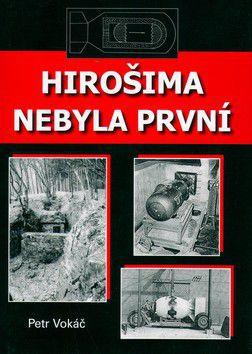 Petr Vokáč: Hirošima nebyla první cena od 145 Kč
