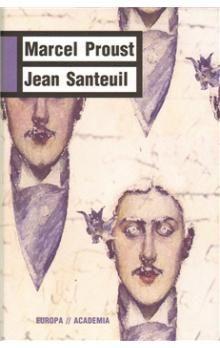 Marcel Proust: Jean Santeuil cena od 378 Kč