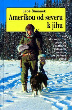 Leoš Šimánek: Amerikou od severu k jihu - 2. vydání cena od 221 Kč