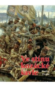 Ondřej Pivoda: Ve stínu kozácké šavle cena od 153 Kč