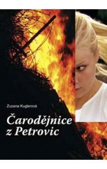 Zuzana Kuglerová: Čarodějnice z Petrovic cena od 156 Kč