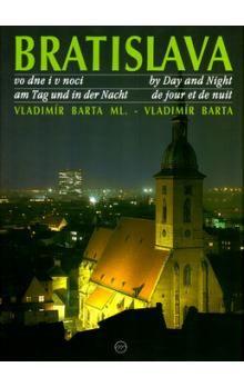Vladimír Barta: Bratislava vo dne i v noci cena od 344 Kč