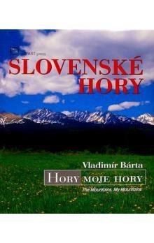 Vladimír Bárta  ml.: Slovenské hory cena od 859 Kč