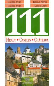 Vladimír Bárta ml.: 111 Hrady, Castles, Châteaux cena od 186 Kč