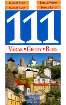 Vladimír Bárta: 111 Várak, Grody, Burg cena od 170 Kč