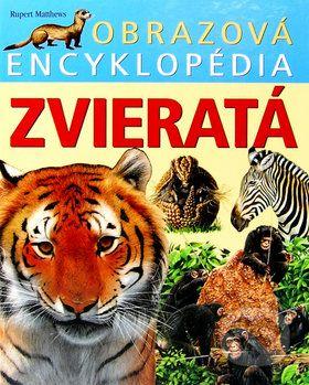 Rupert Matthews: Obrazová encyklopédia Zvieratá cena od 173 Kč